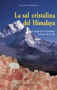 LA SAL CRISTALINA DEL HIMALAYA
