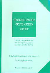 CONVERSORES CONMUTADOS: CIRCUITOS DE POTENCIA Y CONTROL