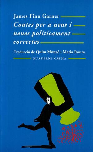 CONTES PER A NENS I NENES POLÍTICAMENT CORRECTES