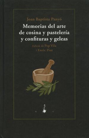 MEMORIAS DEL ARTE DE COSINA Y PASTELERÍA Y CONFITURAS Y GELEAS