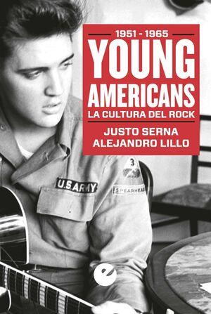 YOUNG AMERICANS. LA CULTURA DEL ROCK 1951-1965