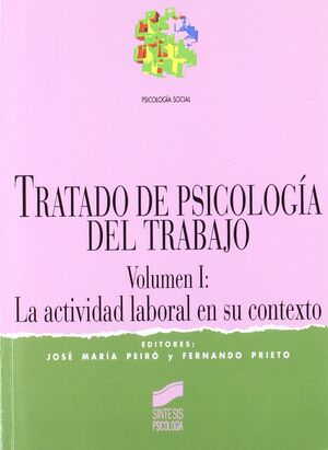 TRATADO DE PSICOLOGÍA DEL TRABAJO I