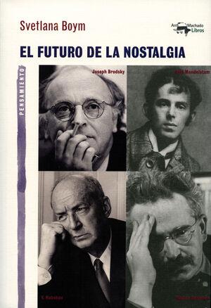 EL FUTURO DE LA NOSTALGIA