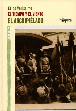EL TIEMPO Y EL  VIENTO. EL ARCHIPIELAGO