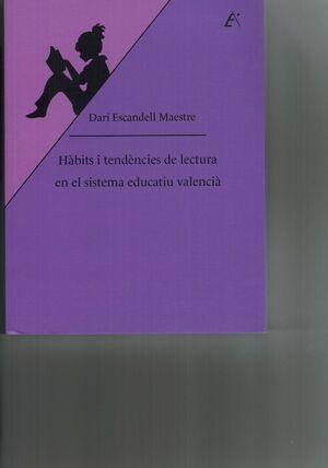 HÀBITS I TENDÈNCIES DE LECTURA EN EL SISTEMA EDUCATIU VALENCIÀ