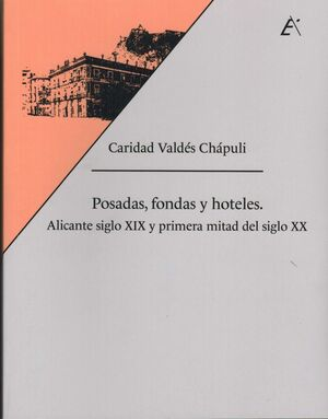 POSADAS, FONDAS Y HOTELES.