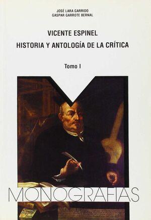 VICENTE ESPINEL : HISTORIA Y ANTOLOGÍA DE LA CRÍTICA. TOMO II