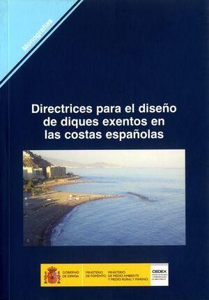 DIRECTRICES PARA EL DISEÑO DE DIQUES EXENTOS EN LAS COSTAS ESPAÑOLAS. M-97