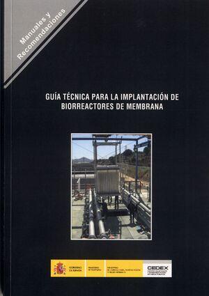 GUÍA PARA LA IMPLANTACIÓN DE BIORREACTORES DE MEMBRANAS