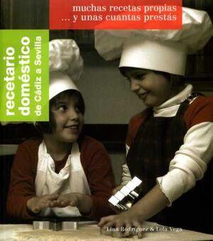 RECETARIO DOMÉSTICO DE CÁDIZ A SEVILLA