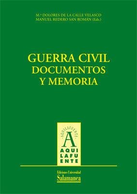 GUERRA CIVIL. DOCUMENTOS Y MEMORIA
