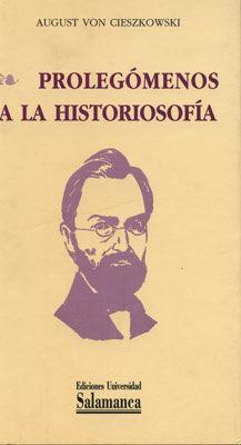PROLEGÓMENOS A LA HISTORIOSOFÍA