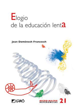 ELOGIO DE LA EDUCACION LENTA