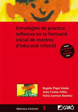 ESTRATÈGIES DE PRÀCTICA REFLEXIVA EN LA FORMACIÓ INICIAL DE MESTRES D'EDUCACIÓ INFANTIL
