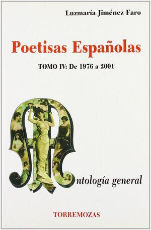 POETISAS ESPAÑOLAS. ANTOLOGÍA GENERAL TOMO IV. DE 1976 A 2001