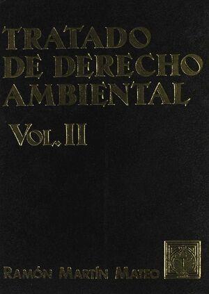 TRATADO DE DERECHO AMBIENTAL. TOMO II