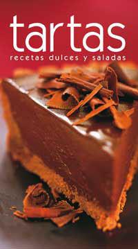 TARTAS.RECETAS DULCES Y SALADAS