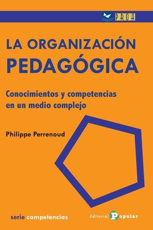 LA ORGANIZACION PEDAGÓGICA