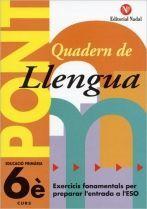 PONT, LLENGUA, 6 EDUCACIÓ PRIMARIA, 3 CICLE. QUADERN