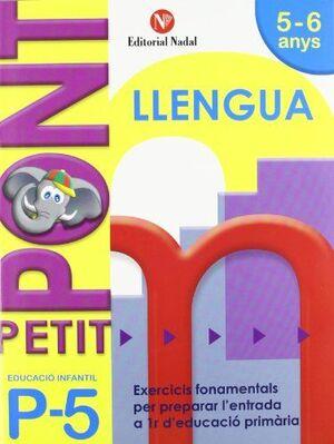 PETIT PONT P5, LLENGUA, EDUCACIÓ INFANTIL