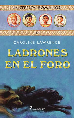 LADRONES EN EL FORO (MISTERIOS ROMANOS 1)