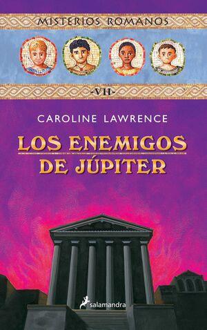 LOS ENEMIGOS DE JÚPITER (MISTERIOS ROMANOS 7)