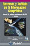 SISTEMAS Y ANALISIS DE LA INFORMACION GEOGRAFICA. MANUAL DE AUTOAPRENDIZAJE CON