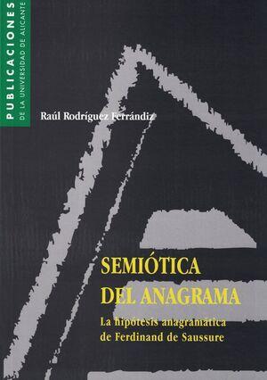 SEMIÓTICA DEL ANAGRAMA