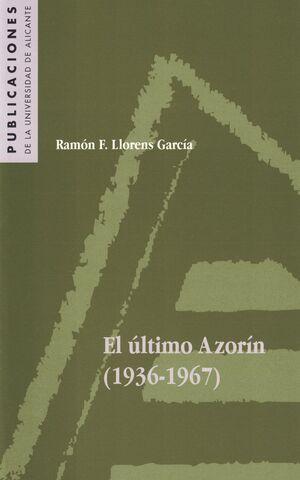 EL ÚLTIMO AZORÍN (1936-1967)