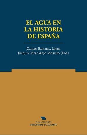 EL AGUA EN LA HISTORIA DE ESPAÑA
