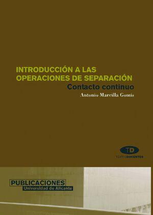 INTRODUCCIÓN A LAS OPERACIONES DE SEPARACIÓN. CONTACTO CONTINUO
