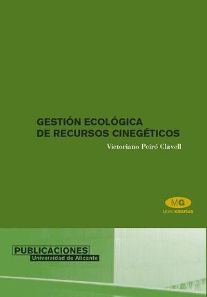 GESTIÓN ECOLÓGICA DE RECURSOS CINEGÉTICOS