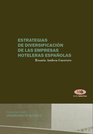 ESTRATEGIAS DE DIVERSIFICACIÓN DE LAS EMPRESAS HOTELERAS ESPAÑOLAS