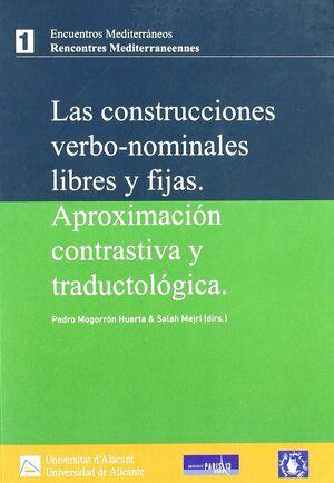 LAS CONSTRUCCIONES VERBO-NOMINALES LIBRES Y FIJADAS
