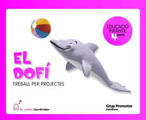 EL DOFI TREBALL PER PROJECTES 4 ANYS