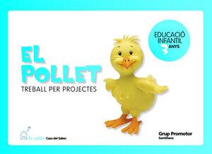 EL POLLET TREBALL PER PROJECTES 3 ANYS