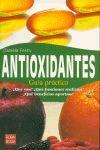 ANTIOXIDANTES. GUÍA PRÁCTICA