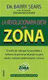 LA REVOLUCIONARIA DIETA DE LA ZONA