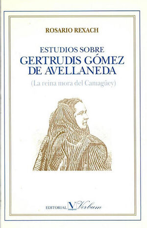 ESTUDIOS SOBRE GERTRUDIS GÓMEZ DE AVELLANEDA
