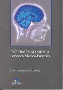 ENFERMEDAD MENTAL Y ASPECTOS MEDICO FORENSES