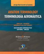 AVIATION TERMINILOGOY. TERMINOLOGÍA AERONÁUTICA.