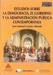 ESTUDIOS SOBRE DEMOCRACIA, GOBIERNO Y ADMINISTRACIÓN PÚBLICA CONTEMPORÁNEA