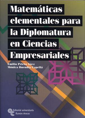 MATEMÁTICAS ELEMENTALES PARA LA DIPLOMATURA EN CIENCIAS EMPRESARIALES