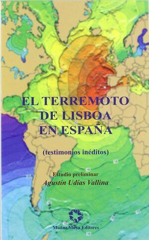 EL TERREMOTO DE LISBOA EN ESPAÑA : TESTIMONIOS INÉDITOS