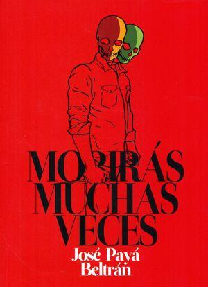 MORIRÁS MUCHAS VECES