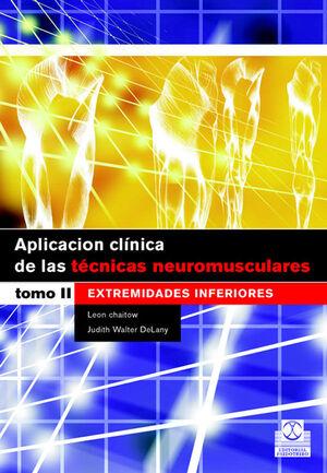 APLICACIÓN CLÍNICA DE LAS TÉCNICAS NEUROMUSCULARES. EXTREMIDADES INFERIORES (CARTONÉ Y BICOLOR)