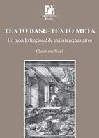 TEXTO BASE-TEXTO META. UN MODELO FUNCIONAL DE ANÁLISIS PRETRASLATIVO