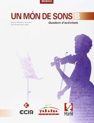 UN MÓN DE SONS B QUADERN D'ACTIVITATS