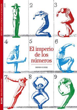 BIBLIOTECA ILUSTRADA. EL IMPERIO DE LOS NÚMEROS