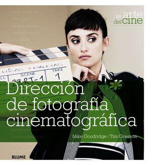 DIRECCIÓN DE FOTOGRAFIA  CINEMATOGRAFICA